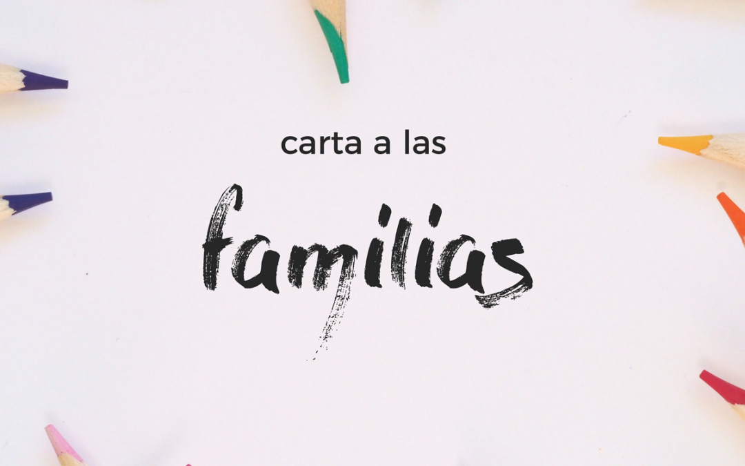 Carta a nuestras familias