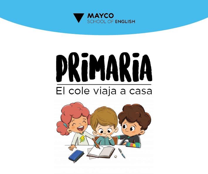 PRIMARIA – El cole viaja a casa