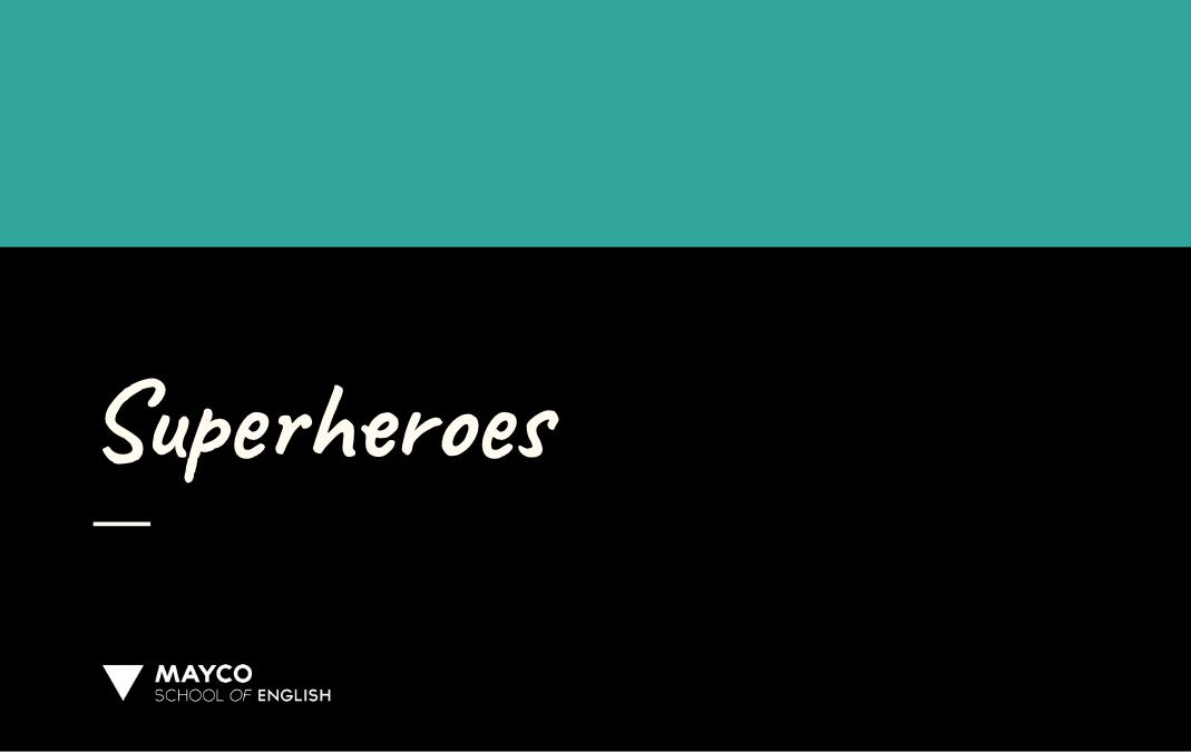 Superheroes – 4th graders